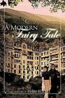 A Modern Fairy Tale by Mary Eckert (Paperback, 2011)