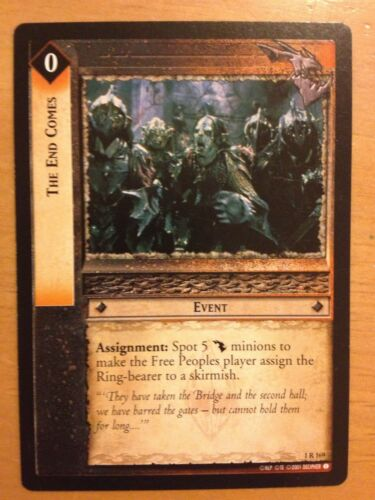 Lord of the Rings CCG Fellowship 1R169 The End Comes LOTR TCG