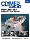 Mercruiser Stern Drive Marine Repair Manual: 1998 to 2013 by Editors of Clymer Manuals (Paperback, 2015)