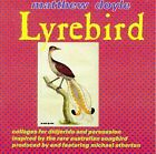 Lyrebird by Matthew Doyle (CD, Jun-1996, Black Sun/Celestial Harmonies)