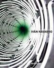 Ivan Navarro by Cay Sophie Rabinowitz, Hilarie M. Sheets (Hardback, 2013)
