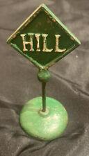 Antique Cast Iron Arcade Hill Sign All Original Rare