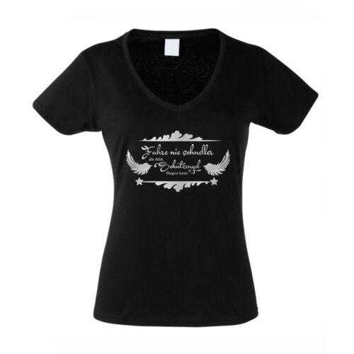 Fahre nie schneller als dein Schutzengel fliegen kann Damen V-Neck T-Shirt