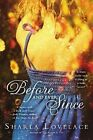 Before and Ever Since by Sharla Lovelace (Paperback / softback, 2012)