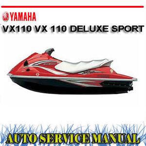 yamaha jetski waverunner vx110 vx 110 deluxe sport workshop service rh ebay com au 2012 Yamaha Waverunner VX110 2008 Yamaha VX110 Waverunner