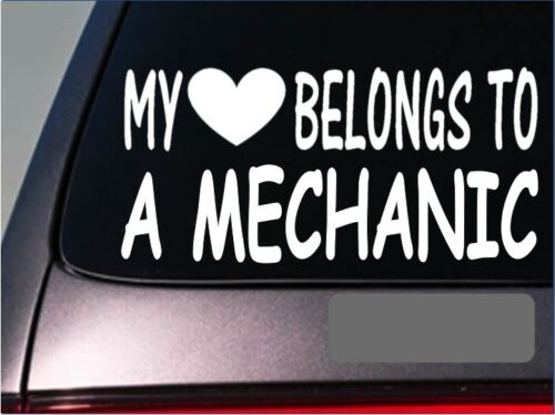 "Mechanic My heart belongs Sticker *G536* 8/"" Vinyl engine race car motor gasket"