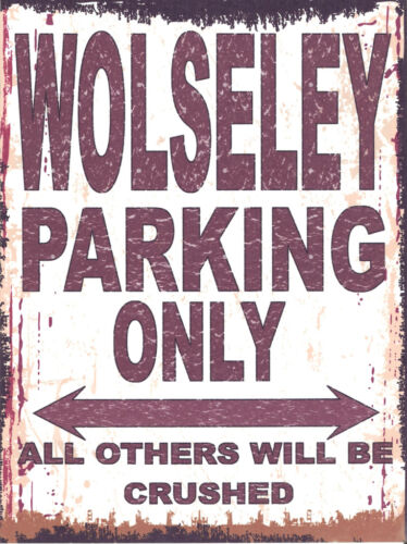 WOLSELEY PARKING METAL SIGN RETRO VINTAGE STYLE12x16in 30x40cm garage