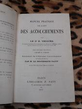 Manuel pratique de l'art des accouchements - E. Verrier - Savy, 1879