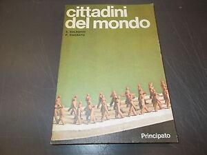 BALDUCCI-ONORATO-CITTADINI-DEL-MONDO-PRINCIPATO-EDITORE-MAGGIO-1984-OTTIMALE