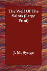 The Well of the Saints by J M Synge (Paperback / softback, 2006)