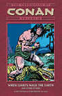 The Chronicles of Conan Volume 10: When Giants Walk the Earth and Other Stories by Roy Thomas (Paperback, 2006)