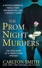 The Prom Night Murders 9780312947248 by Carlton Smith Paperback