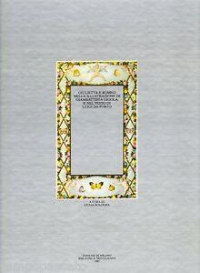 GIULIETTA E ROMEO nella illustrazione di Gigola e nel testo di Da Porto