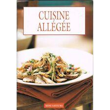 La CUISINE Allégée d'Anne WILSON Tableau des Graisses et Repas Complet simple