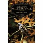 a Sparrow Will Not Fall Jordan Family Health Authorhouse Paperback 9781456770617