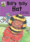 Bill's Silly Hat by Susan Gates (Paperback, 2014)