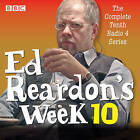 Ed Reardon's Week: Six Episodes of the BBC Radio 4 Sitcom: Series 10 by Christopher Douglas, Andrew Nickolds (CD-Audio, 2015)