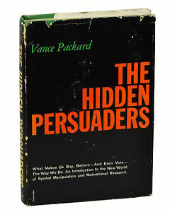 hidden persuaders advertising essay 6 examples of subliminal advertising, from spooky to nsfw  subliminal  advertising the hidden persuaders book coca-cola popcorn sales.