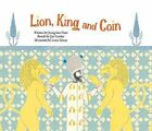 Lion, King and Coin: The First Coin (Turkey) by Jeong-Hee Nam (Paperback, 2014)