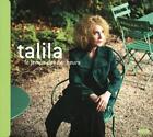 Le temps des bonheurs von Talila (2013)
