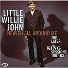 Little Willie John - Heaven All Around Me (The Later King Sessions 1961-63, 2009)