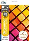 KS2 English Grammar, Punctuation and Spelling SATs Practice Workbook by Letts KS2 (Paperback, 2015)