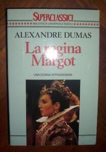 ALEXANDRE-DUMAS-LA-REGINA-MARGOT-UNA-DONNA-APPASSIONATA-BUR-PRIMA-ED-1994-PG