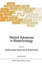Recent Advances in Biotechnology (NATO Science Series E: (closed)), , New Book