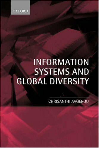 Informationen Systeme und Global Diversity von Avgerou, Chrisanthi