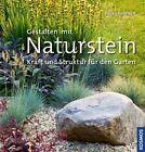 Gestalten mit Naturstein von Heiko Hähnsen (2013, Gebundene Ausgabe)