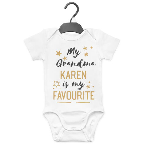 MY GRANDMA IS MY FAVOURITE PERSONALISED BABY GROW VEST CUSTOM FUNNY GIFT CUTE