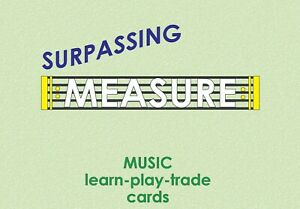 MYGRANDMATIME-SURPASSING-MEASURE-MUSIC-learn-play-trade-MUSIC-CARDS