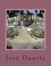 L' art de la Table Moderne : Nouvelles Tendances by José Duarte (2015,...