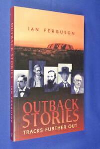 OUTBACK-STORIES-Ian-Ferguson-TRACKS-FURTHER-OUT-Australian-Yarns-Book