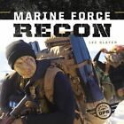 Marine Force Recon by Lee Slater 9781624039706 Hardback 2016