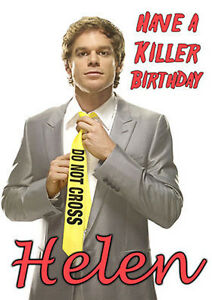 Dexter Morgan Killer Happy Birthday Personalised Greeting Art