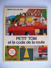 petit tom et le code de la route gerard et alain grée casterman