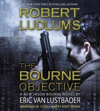 The Bourne Objective by Robert Ludlum and Eric Van Lustbader Unabridg Ex-library