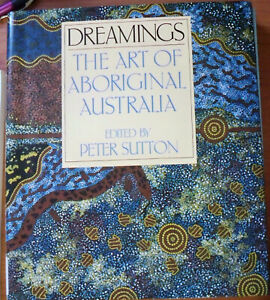 Dreamings-The-Art-of-Aboriginal-Austraila-Ed-by-Peter-Sutton-HB-DJ