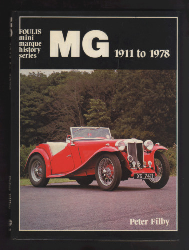 1 of 1 - MG 1911-1978 by Peter J. Filby (Hardback, 1979)