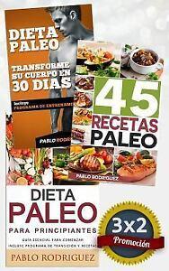 Pack Dieta Paleo 3x2 Dieta Paleo Para Principiantes 45 Recetas Paleo Transforme Su Cuerpo Con La Dieta Paleolítica Promoción Especial De La
