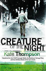Creature of the Night by Kate Thompson (Paperback, 2009)