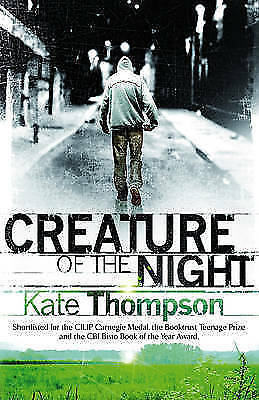 Very Good Thompson, Kate, Creature of the Night (Definitions), Paperback, Book