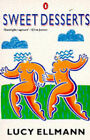 Sweet Desserts by Lucy Ellman (Paperback, 1989)