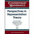 Perspectives in Representation Theory by American Mathematical Society (Paperback, 2014)