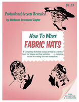 How To Make Fabric Hats C.1953 Vintage Millinery Sewing Patterns By Zaylor