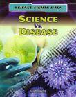 Science vs. Disease by Nick Hunter (Paperback / softback, 2013)