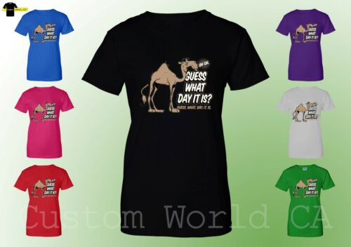 Ladies Shirts Funny Women T-Shirt Guess What Day It Is ?