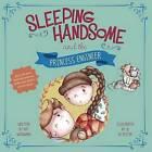Sleeping Handsome and the Princess Engineer by Kay Woodward (Hardback, 2015)