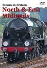 Steam in Britain North and East Midlands 5060246779080 DVD Region 2